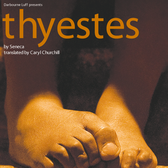 Thyestes - A Production From Richard Darbourne