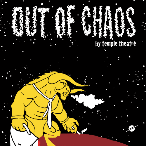 RDL Theatre Production | Out Of Chaos