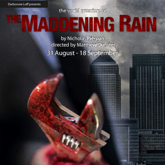 Maddening Rain - A Production From Richard Darbourne